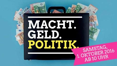 Geld.Macht.Politik.